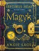 Septimus Heap Series - Magyk